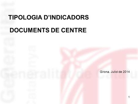 TIPOLOGIA D'INDICADORS