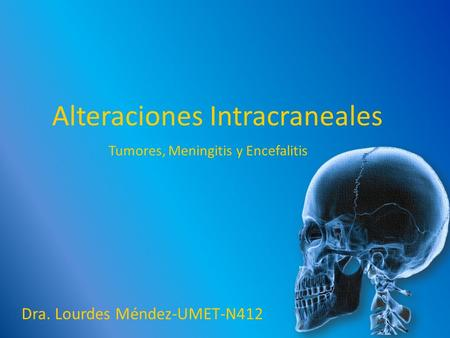 Alteraciones Intracraneales