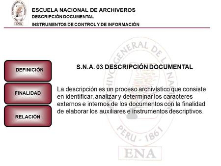 S.N.A. 03 DESCRIPCIÓN DOCUMENTAL