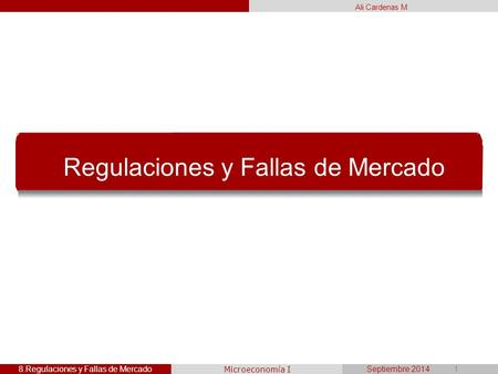 Regulaciones y Fallas de Mercado
