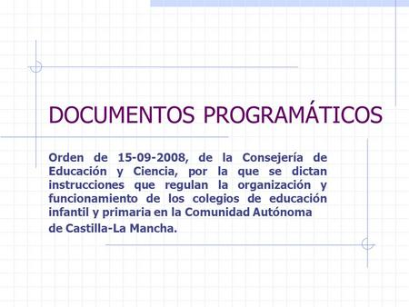 DOCUMENTOS PROGRAMÁTICOS
