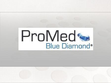 ¿Qué es PROMED BLUE DIAMOND?