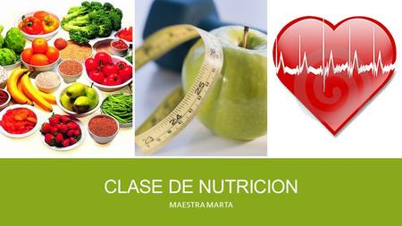 CLASE DE NUTRICION MAESTRA MARTA. TITLE AND CONTENT LAYOUT WITH LIST ▪ Add your first bullet point here ▪ Add your second bullet point here ▪ Add your.