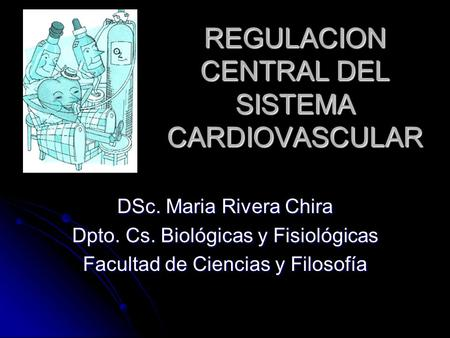 REGULACION CENTRAL DEL SISTEMA CARDIOVASCULAR