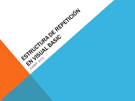 Estructura de Repetición en Visual Basic