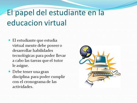 El papel del estudiante en la educacion virtual