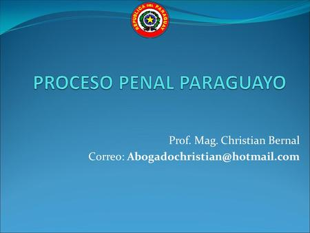 PROCESO PENAL PARAGUAYO