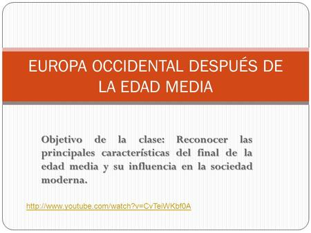 EUROPA OCCIDENTAL DESPUÉS DE LA EDAD MEDIA