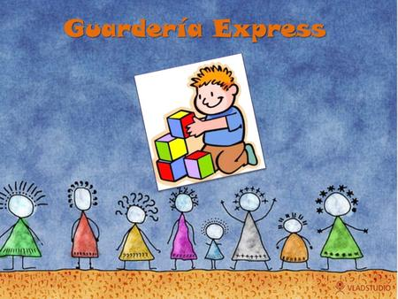 Guardería Express.