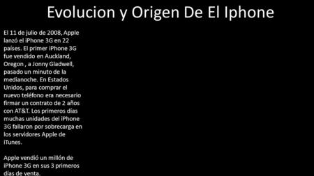 Evolucion y Origen De El Iphone
