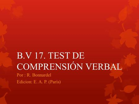 B.V 17. TEST DE COMPRENSIÓN VERBAL