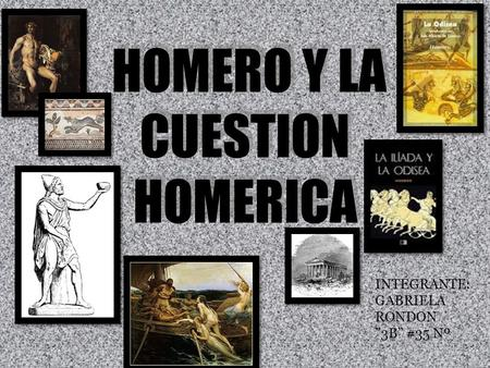 HOMERO Y LA CUESTION HOMERICA