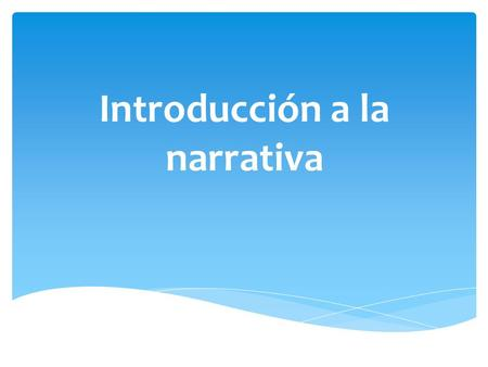Introducción a la narrativa