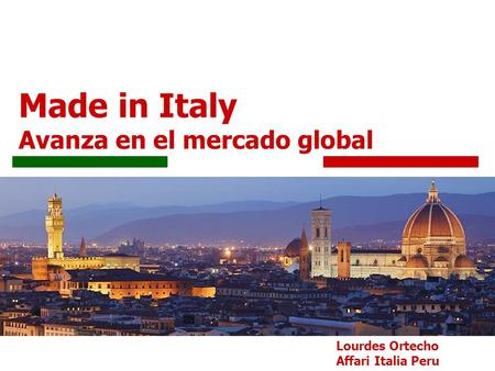 Made in Italy Avanza en el mercado global Lourdes Ortecho Affari Italia Peru.