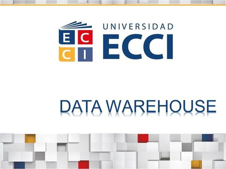 DATA WAREHOUSE.