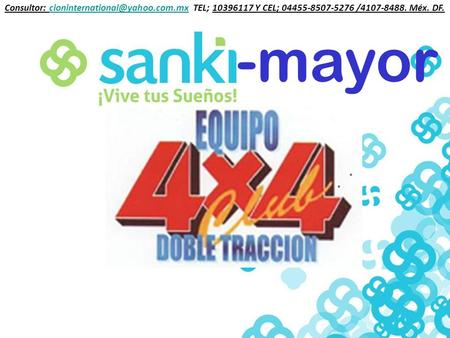 -mayor Consultor: TEL; 10396117 Y CEL; 04455-8507-5276 /4107-8488. Méx.