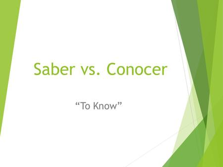 "Saber vs. Conocer ""To Know"". Saber = to know Yo - sé I know Nos. – sabemos We know Tú – sabes You know Vos. – sabéis Y'all know Él, ella, Ud. – sabe He."