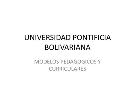 UNIVERSIDAD PONTIFICIA BOLIVARIANA