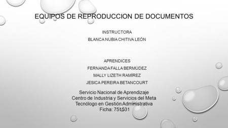 EQUIPOS DE REPRODUCCION DE DOCUMENTOS