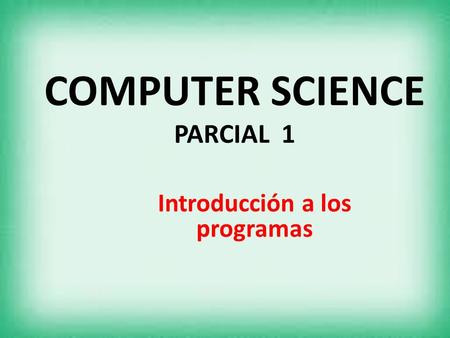 COMPUTER SCIENCE PARCIAL 1