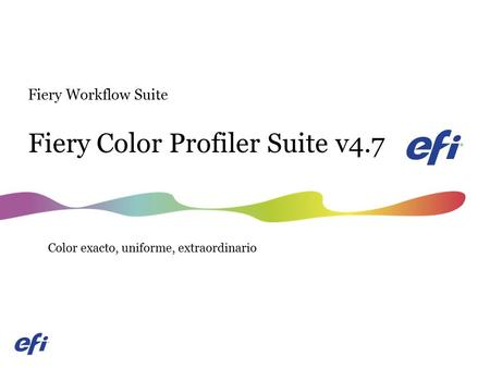 Fiery Color Profiler Suite v4.7