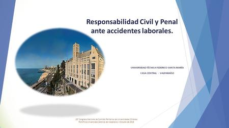 Responsabilidad Civil y Penal ante accidentes laborales.