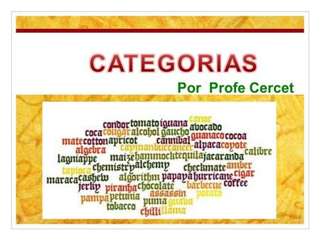 CATEGORIAS Por Profe Cercet.