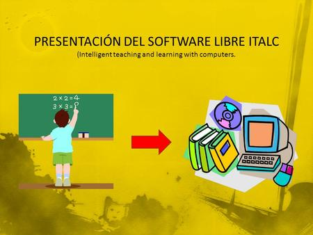 PRESENTACIÓN DEL SOFTWARE LIBRE ITALC (Intelligent teaching and learning with computers.