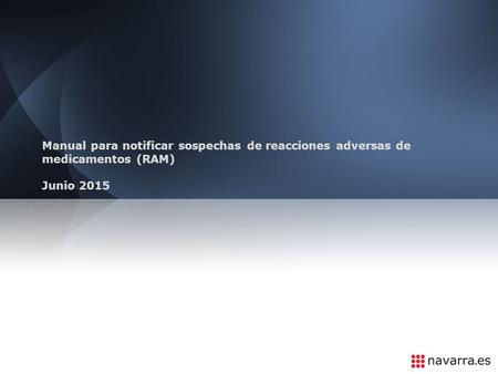 Manual para notificar sospechas de reacciones adversas de medicamentos (RAM) Junio 2015.