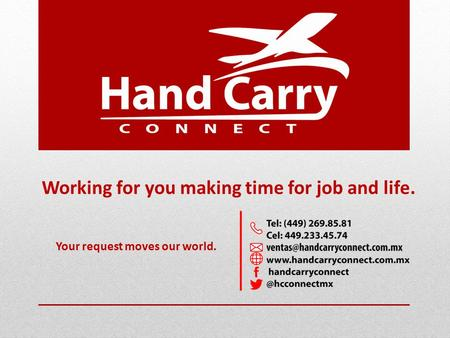 Working for you making time for job and life. Your request moves our world.