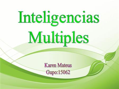 Inteligencias Multiples Karen Mateus Gupo:15062.