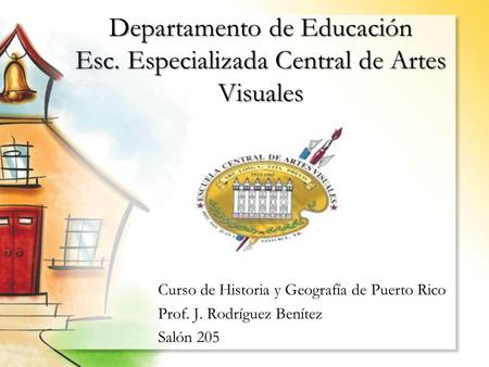 Departamento de Educación Esc. Especializada Central de Artes Visuales