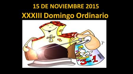 XXXIII Domingo Ordinario