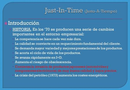 Just-In-Time (Justo-A-Tiempo)