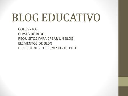 BLOG EDUCATIVO CONCEPTOS CLASES DE BLOG REQUISITOS PARA CREAR UN BLOG