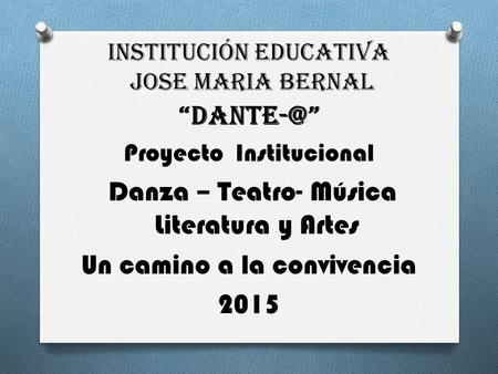 INSTITUCIÓN EDUCATIVA JOSE MARIA BERNAL