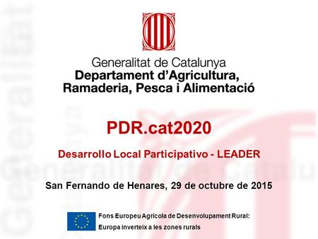 PDR.cat2020 Desarrollo Local Participativo - LEADER