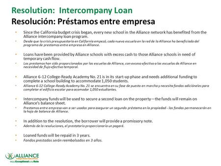 Confidential and for discussion purposes only. Resolution: Intercompany Loan Resolución: Préstamos entre empresa Since the California budget crisis began,
