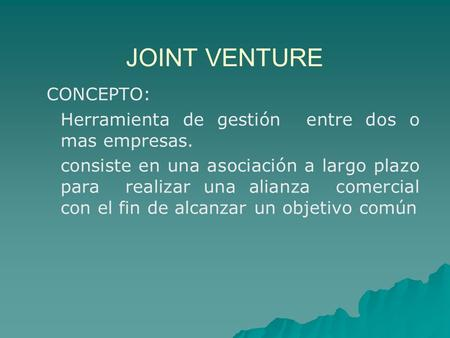 JOINT VENTURE CONCEPTO: