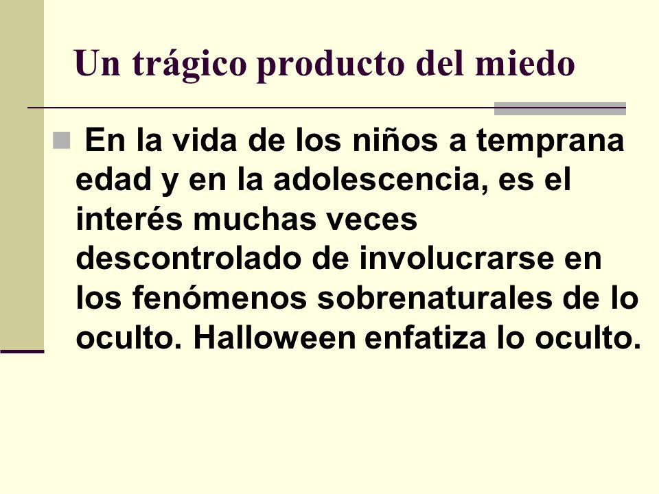 Halloween es dañino Porque atrae las personas a lo oculto.
