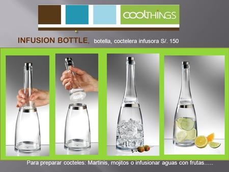 . INFUSION BOTTLE, botella, coctelera infusora S/. 150