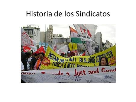 Historia de los Sindicatos