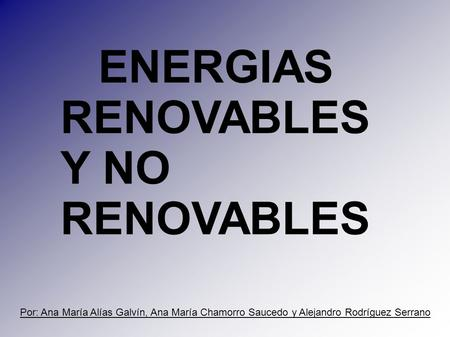 ENERGIAS RENOVABLES Y NO