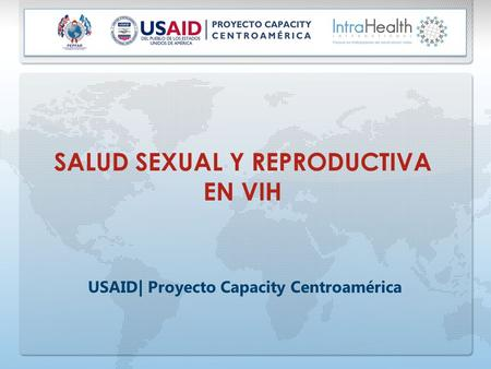 SALUD SEXUAL Y REPRODUCTIVA EN VIH