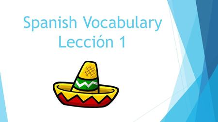 Spanish Vocabulary Lección 1