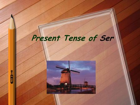 Present Tense of Ser ¿Quién es? ¿Qué es? Identify people & things Express possession with the preposition de To express origin, using the preposition.