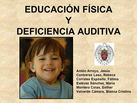 EDUCACIÓN FÍSICA Y DEFICIENCIA AUDITIVA