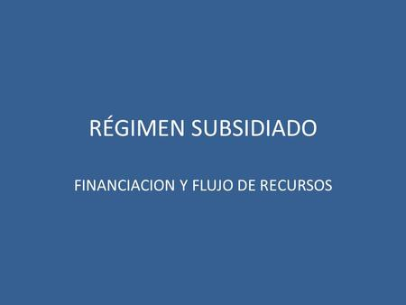 FINANCIACION Y FLUJO DE RECURSOS