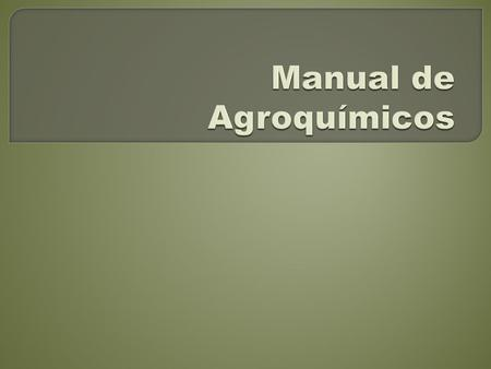 Manual de Agroquímicos