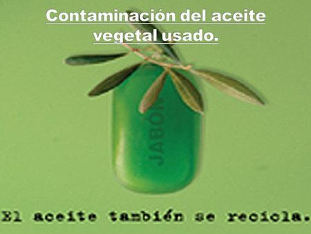 Parte en Inglés. How to make recycled soap? Preparation of soap. Parte en Castellano. ¿Qué es el biodiesel? Consumo energético del transporte en la UE.